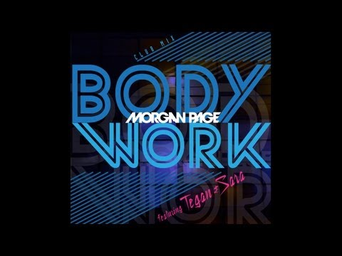 Morgan Page feat. Tegan and Sara - Body Work [Club Mix] (Lyric Music Video)