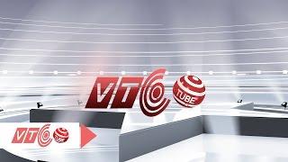 VTCTube - Xem thỏa thích, chỉ cần... Click!