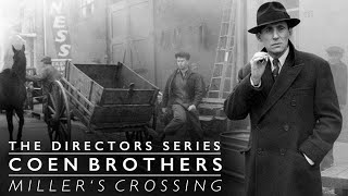 The Coen Brothers: Miller's Crossing (The Directors Series)