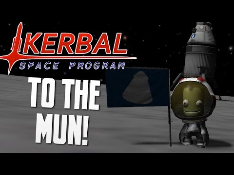 TO THE MUN! - Kerbal Space Program (KSP)
