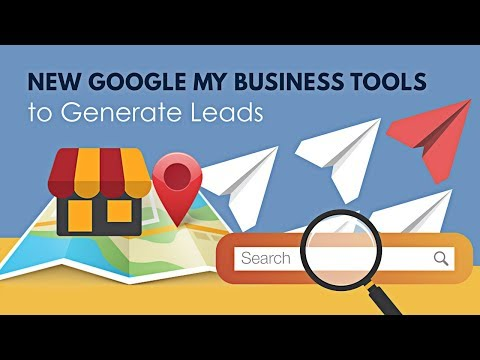 New Google My Business Tools to Generate Leads