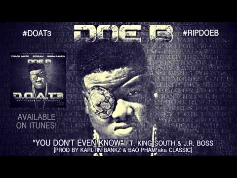 Doe B You Dont Even Know  Audio