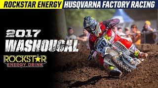 2017 Washougal | Rockstar Energy Husqvarna Factory Racing