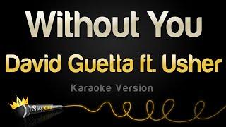 David Guetta ft. Usher  - Without You (Karaoke Version)
