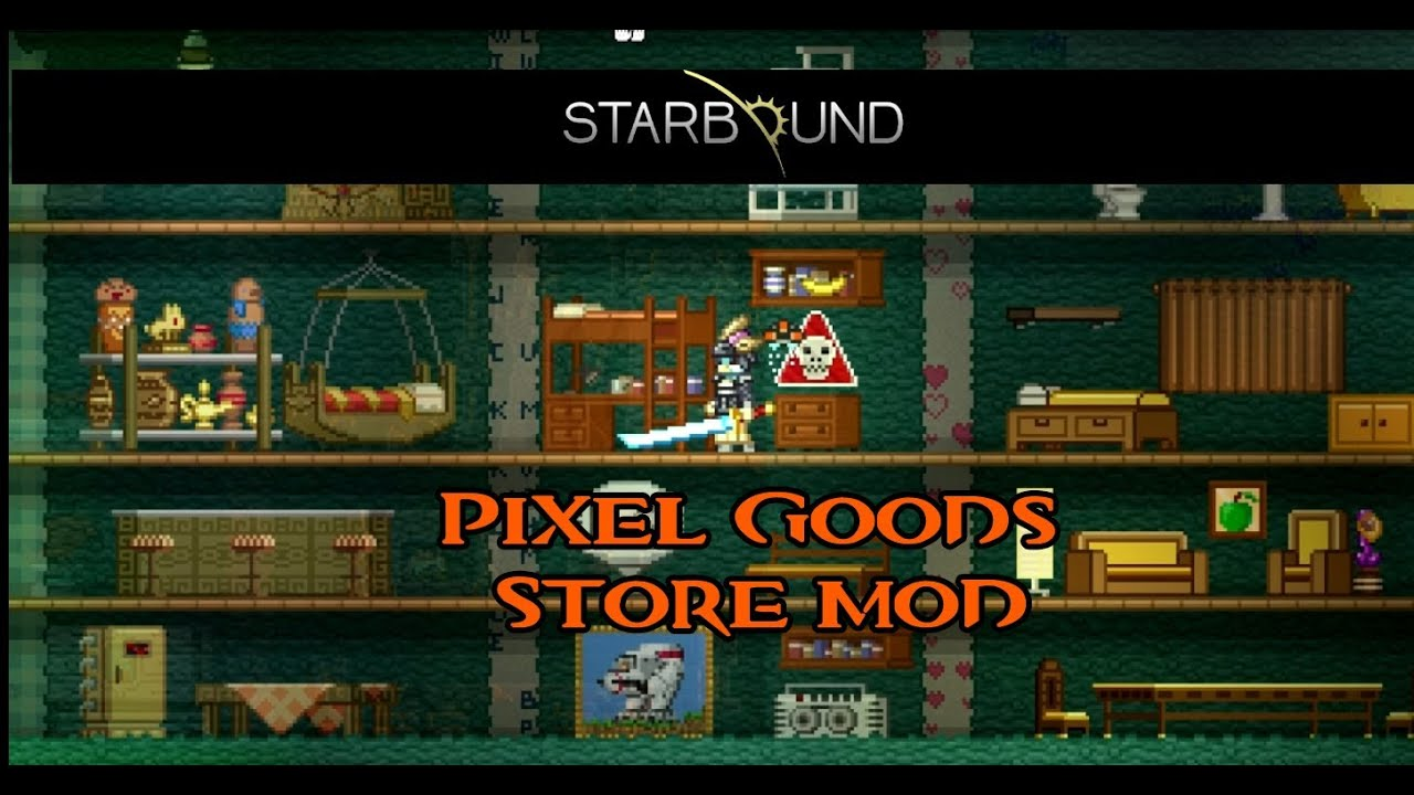 Starbound Mod Spotlight: Pixel Goods Store - YouTube