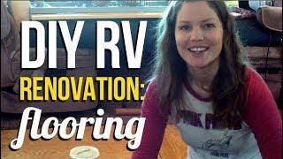RV Living: Motorhome Flooring Renovation