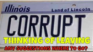 Considering Leaving Bankrupt Illinois | Any Suggestions on Where To Go?