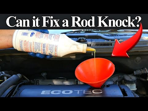 Do Engine Oil Additives Really Fix Rod Knocks, Lifter Noise, Oil Burning or Leaks