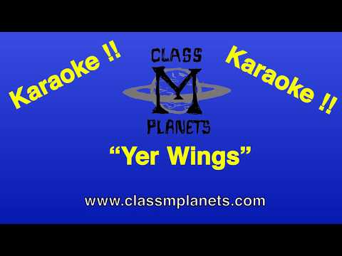 """""""Yer Wings"""" by Class M Planets (KARAOKE VERSION)"""