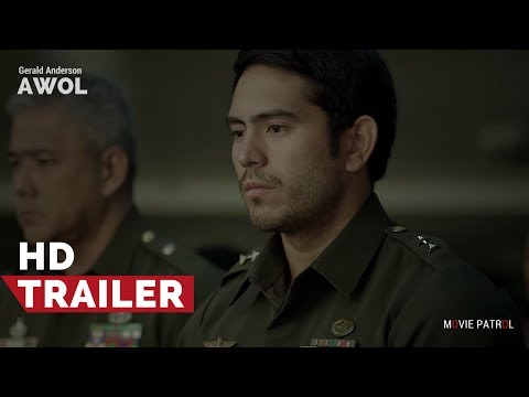 AWOL Official Trailer (2017) | Gerald Anderson