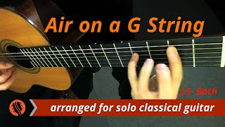 Air on a G String, BWV 1068 (classical guitar, original key) - J.S. Bach