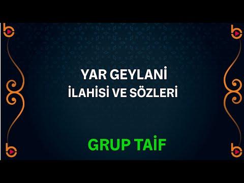 Grup Taif - Yar Geylani İlahisi Orjinal Klip HD