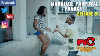 MARRIAGE PROPOSAL PRANK (PRAIZE VICTOR COMEDY) EPISODE 91