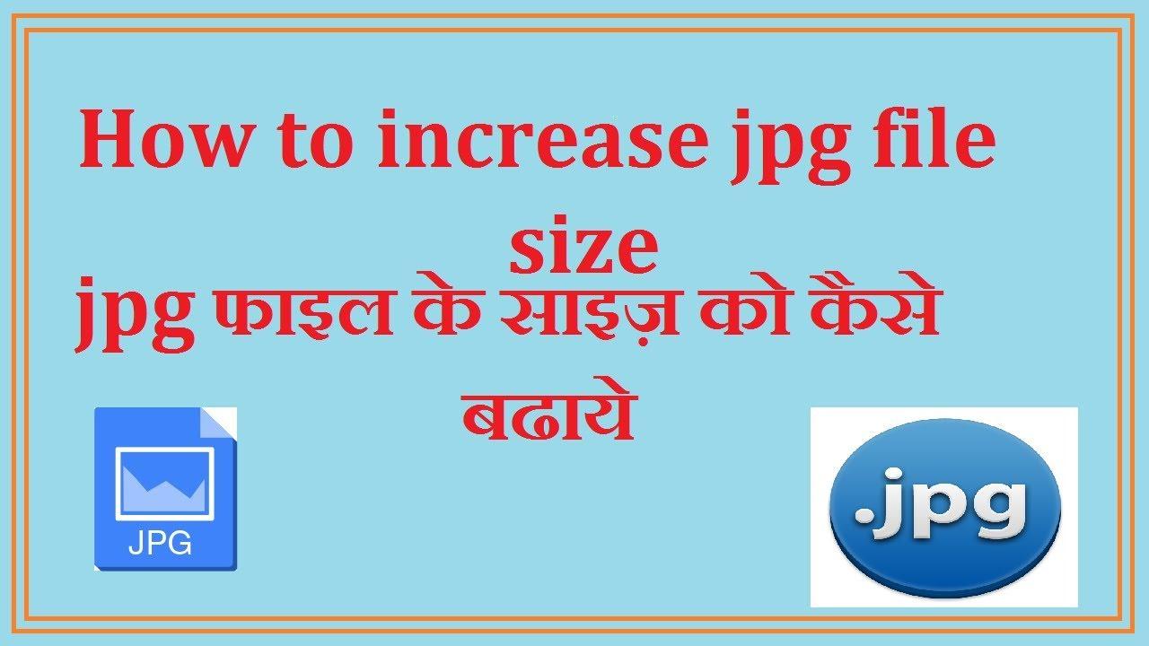 increase jpeg file size in kb online