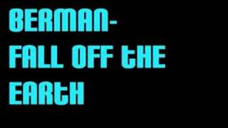 Watch Berman Fall Off The Earth video