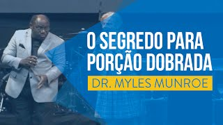 O SEGREDO PARA A PORÇÃO DOBRADA - MYLES MUNROE 2014 thumbnail