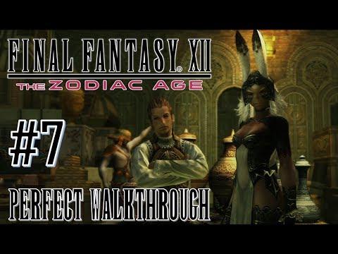 Final Fantasy XII The Zodiac Age - Perfect Walkthrough Part 7