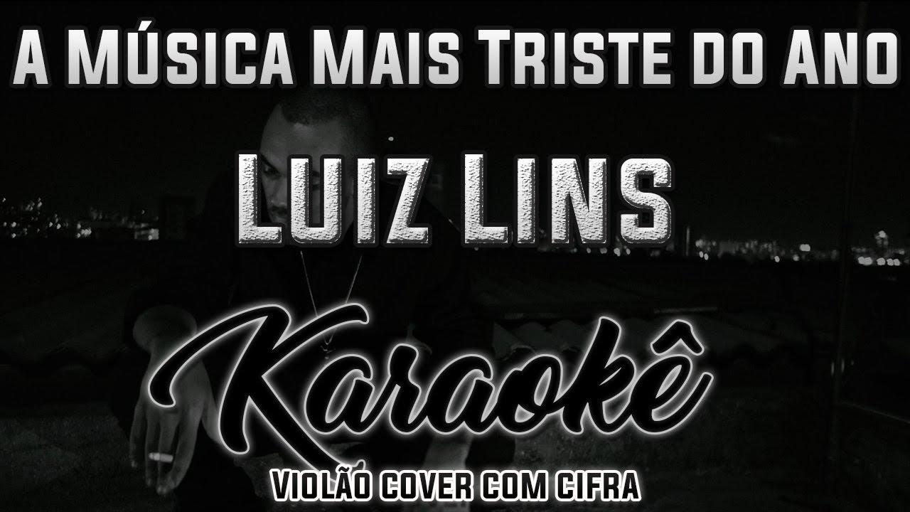 A Musica Mais Triste Do Ano Luiz Lins Karaoke Repost Youtube