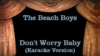 The Beach Boys - Don't Worry Baby - Lyrics (Karaoke Version)