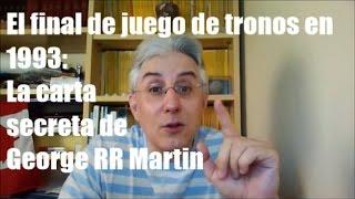 El final de Juego de Tronos en 1993: La carta secreta de George RR Martin -Análisis-