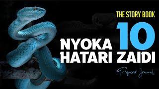 The Story Book NYOKA 10 HATARI ZAIDI / 10 MOST DEADLIEST SNAKES