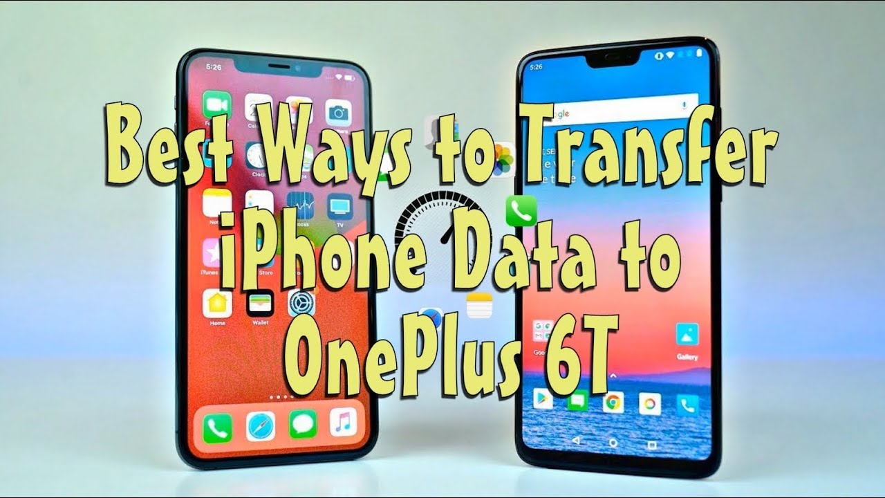 How to Transfer Data from iPhone to OnePlus 6T