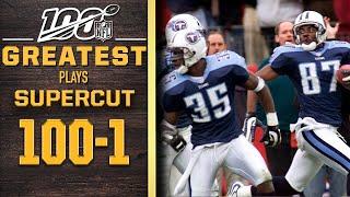 100 Greatest Plays: Numbers 100-1 SUPERCUT | NFL 100
