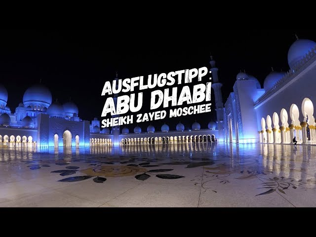 Sheikh Zayed Moschee Bei Nacht Ausflugstipp Abu Dhabi Youtube