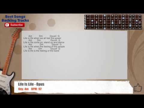 Live Is Life - Opus Guitar Backing Track with scale, chords and lyrics