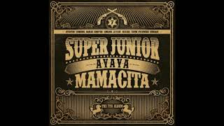MAMACITA- Super Junior 1 Hour Loop
