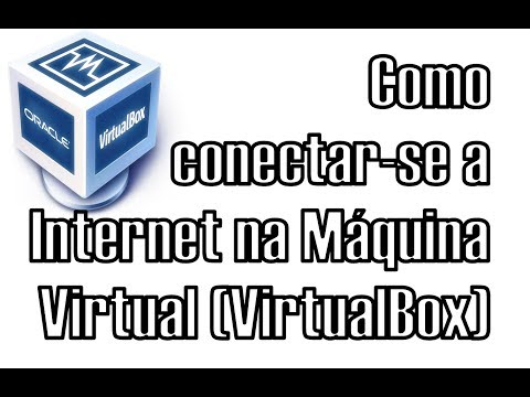 Ligar/Ativar a Internet na Máquina Virtual VirtualBox