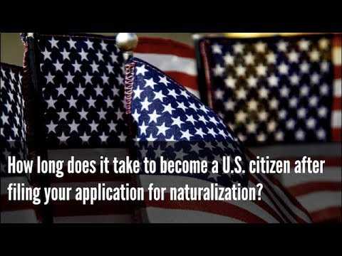 How Long Does it Take to Become a U S  Citizen After Filing
