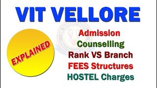 VIT Vellore - Admission & Counselling Process || Rank vs Branch cut off || Tution & Hostel fees thumbnail