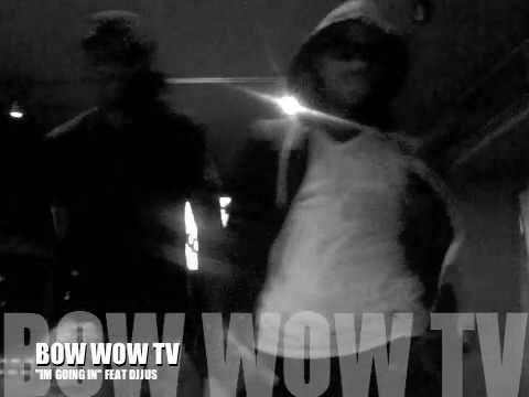 BOW WOW FEAT DJ JUS!!!