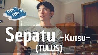 Sepatu~Kutsu~(TULUS) Cover By Japanese Singer