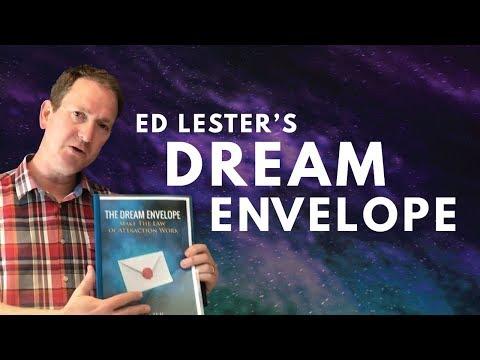 Ed Lester's Dream Envelope: The True Secret Of Manifestation
