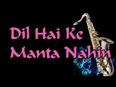 #188:-Dil Hai ke Manta Nahi||Kumar Sanu|| Anuradha Paudwal ||Best Saxophone Cover ||High Quality