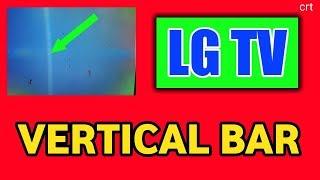 LgtvVertical_barHow to solve lg crt tv vertical bar