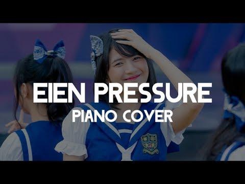 JKT48 - Eien Pressure (Piano Cover)