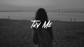 Blackbear - Try me