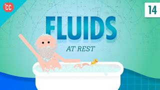 Fluids at Rest: Crash Course Physics #14