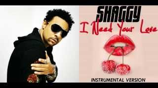 Shaggy - I Need Your Love [Instrumental] ft. Mohombi, Faydee, Costi