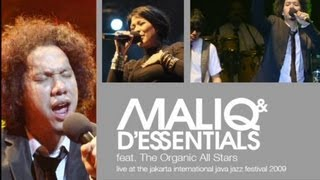 "Maliq & D'Essentials ""Kangen"" Live at Java Jazz Festival 2009"