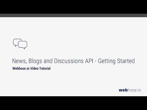 News, Blogs and Discussions API - Getting Started