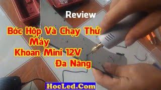 Review Máy Khoan Mini Đa Năng Tiện Lợi Dùng Khoan Mạch Điện Tử  - Làm Đồ Handmade