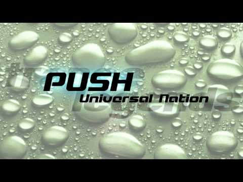 Push - Universal Nation (Original Radio Mix)