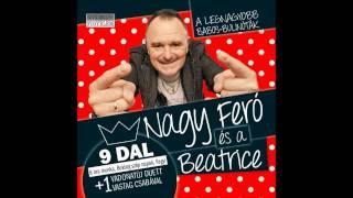 Nagy Feró és a Beatrice - 8 óra munka (Official Audio)