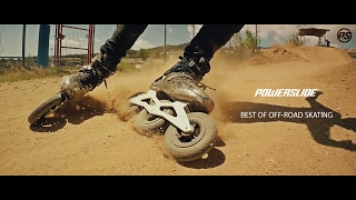 Best of OFF-ROAD Skating - POWERSLIDE Inline Skates - Compilation 2016/2017