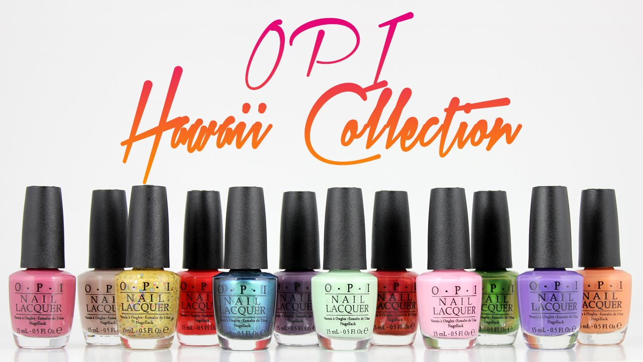 Opi Hawaii Collection Swatches And Live Application