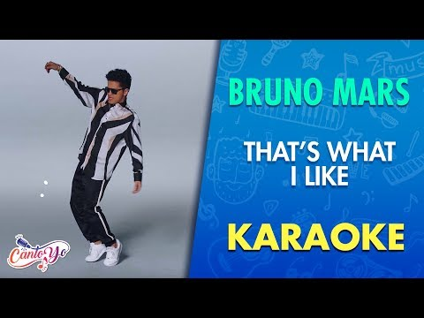 Bruno Mars - That's What I Like (Karaoke) | CantoYo